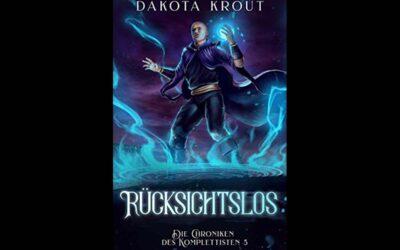 Buch 5 von Die Chroniken des Komplettisten von Dakota Krout veröffentlicht
