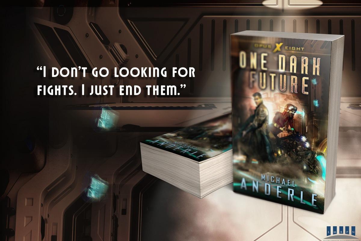 One Dark Future quote banner 2