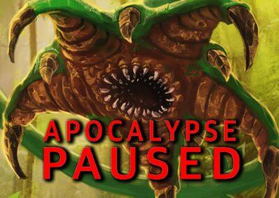 Apocalypse Paused