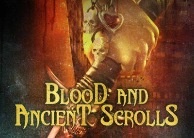 Blood & Ancient Scrolls