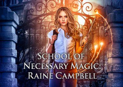 School of Necessary Magic: Raine Campbell