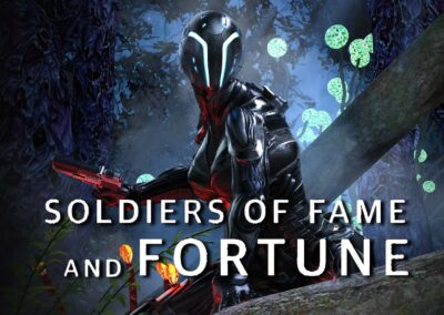 Soldiers of Fame and Fortune