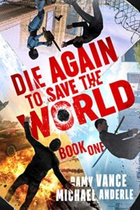 Die Again To Save The World e-book cover
