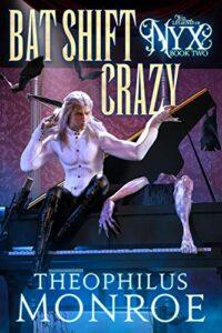 Bat Shift Crazy e-book cover