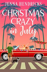 Christmas Crazy in July e-book cover