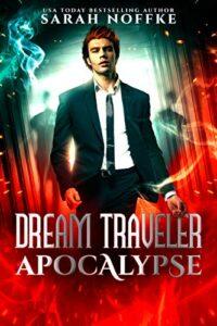 The Dream Traveler Apocalypse e-book cover