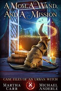 A Mom, a Wand, and a Mission e-book cover